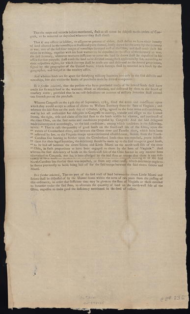 """A supplement to an ordinance entitled, """"An ordinance for ascertaining the mode of disposing of lands in the Western Territory"""" : Whereas it is found to be inconvenient to execute that part of the land ordinance passed May 20th, 1785, which directs that certain proportions of lands be allotted to the several states, to be sold by the loan officers in each state ..."""