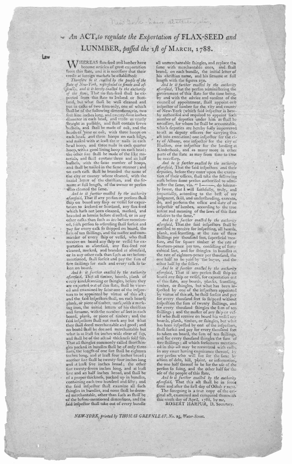 An act, to regulate the exportation of flax-seed and lunmber, passed the 1st of March 1788 ... New-York, Printed by Thomas Greenleaf, No. 25 Water-Street [1788].