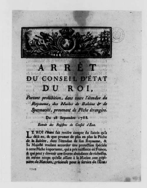 Arret du Conseil d'Etat du Roi, September 28, 1788, Prohibition of Foreign Fish Oils; Printed in French