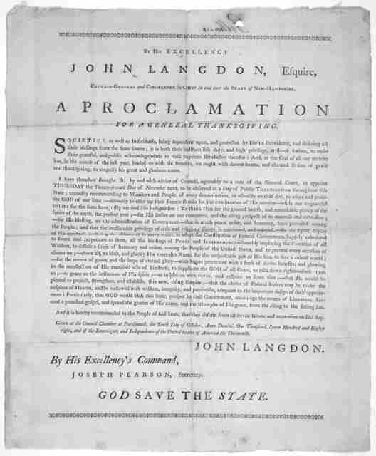 By His Excellency John Langdon, Esquire, captain-general and commander in chief in and over the state of New-Hampshire. A proclamation for a general thanksgiving ... I have therefore thought fit ... to appoint Thursday the twenty-seventh day of