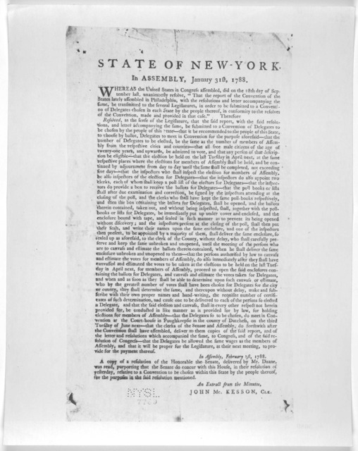 State of New York. In Assembly, January 31st, 1788. Whereas the United States in Congress assembled, did on the 28th day of September last, unanimously resolve, That the report of the convention of the states lately assembled in Philadelphia, wi