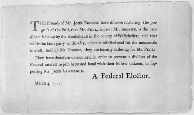 The friends of Mr. John Broome have discovered, during the progress of the poll, that Mr. Pell, and not Mr. Broome, is the candidate held up by the antifederals in the County of Westchester; and that while the same party in this city, under an a