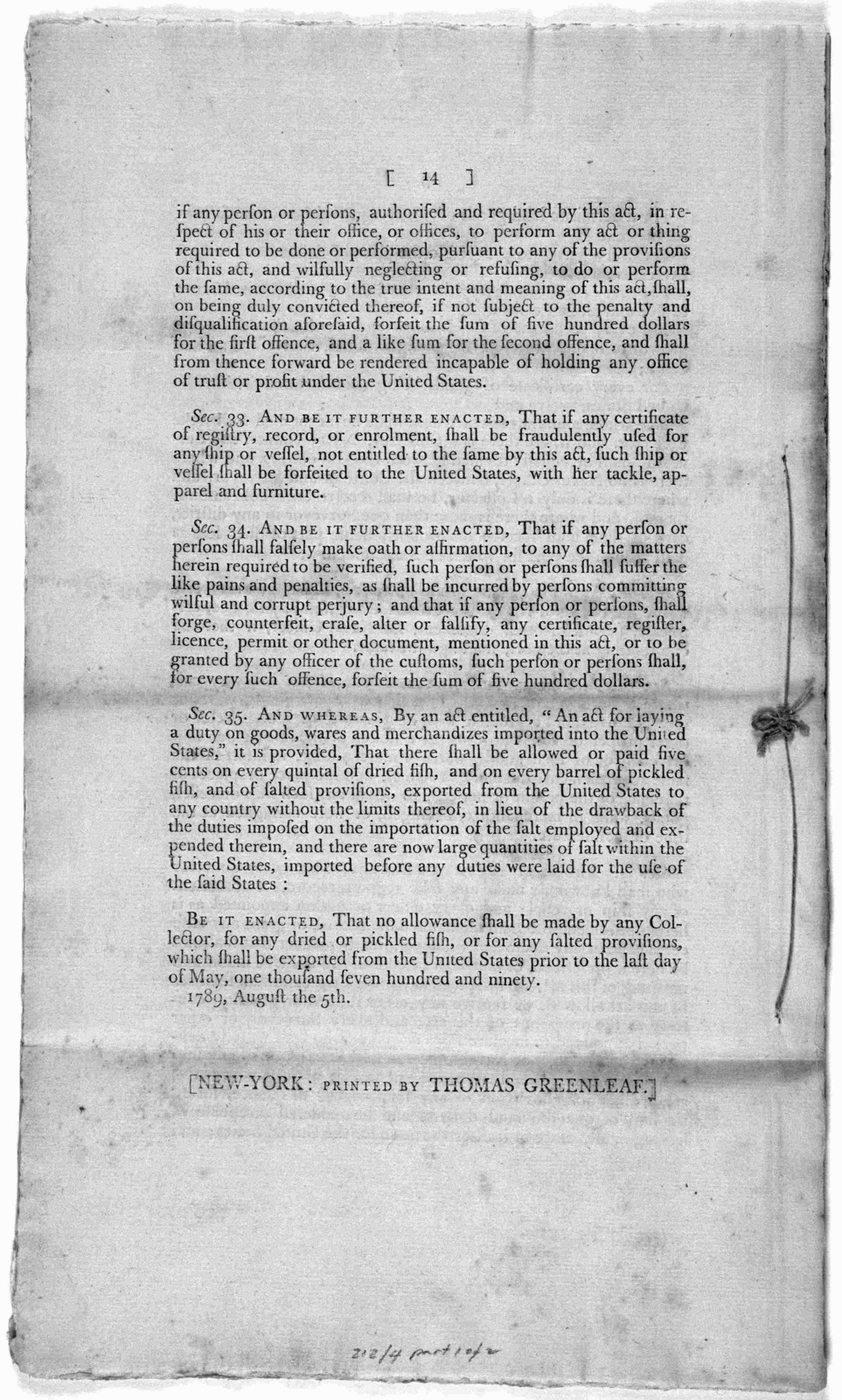A bill for registering and clearing vessels and regulating the coasting trade, and for other purposes ... New York: Printed by Thomas Greenleaf [1789].