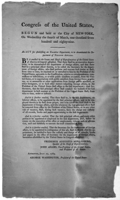 ... An act for establishing an executive department, to be denominated the Department of Foreign Affairs ... Approved July 27, 1789 ... [New York, Childs and Swaine, 1789].