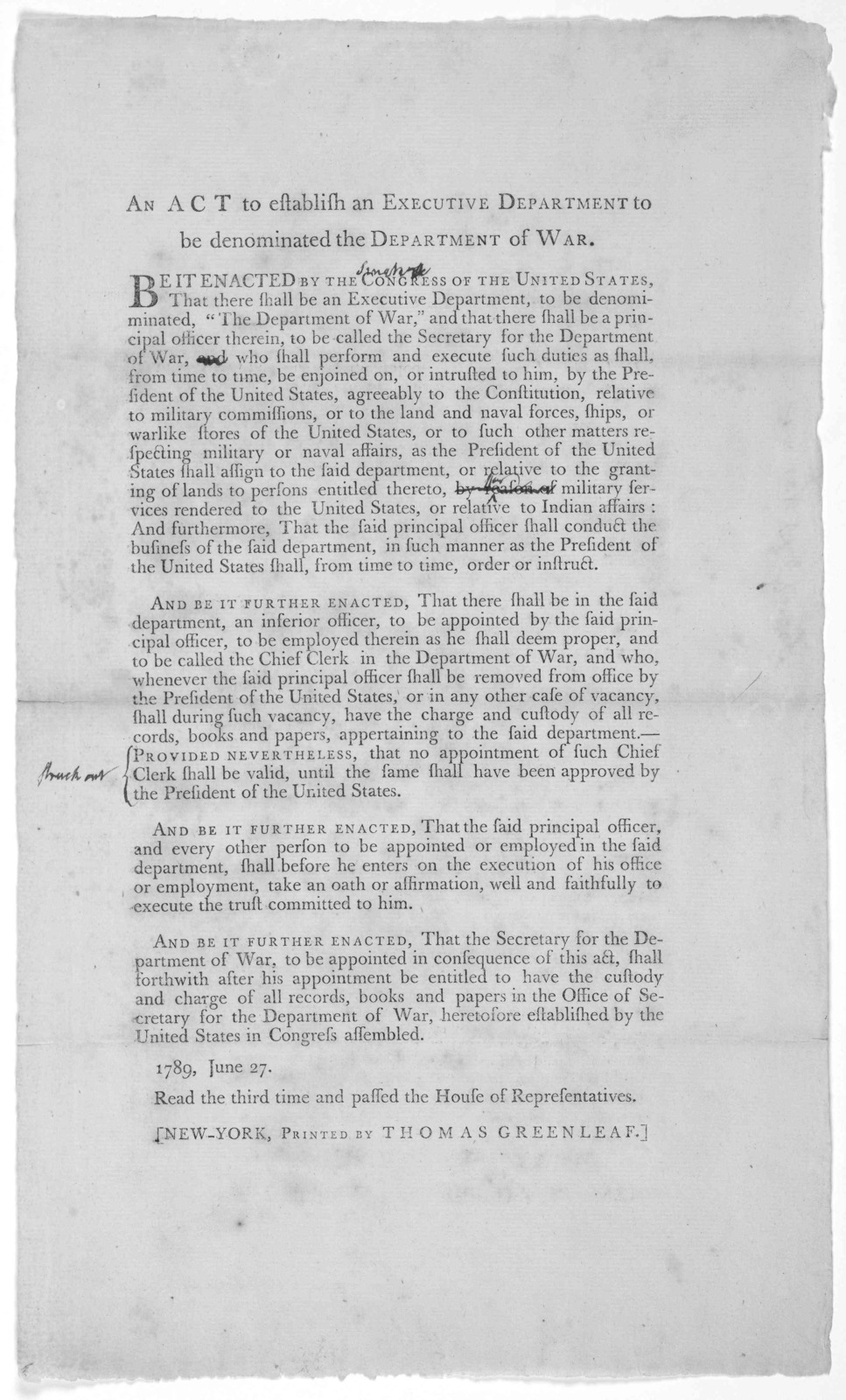 An act to establish an Executive department to be denominated the Department of war. [Dated] 1789, June 27. New York, Printed by Thomas Greenleaf. [1789].