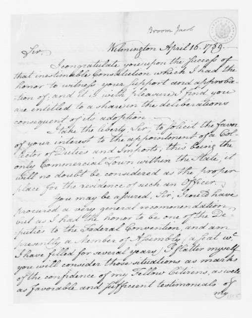 Jacob Broom to James Madison, April 16, 1789.