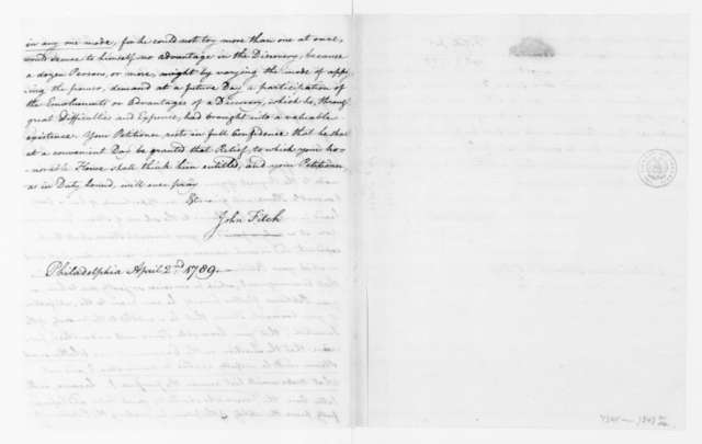 John Fitch to James Madison, April 2, 1789. with Petition to Congress on Behalf of Steam Engine.