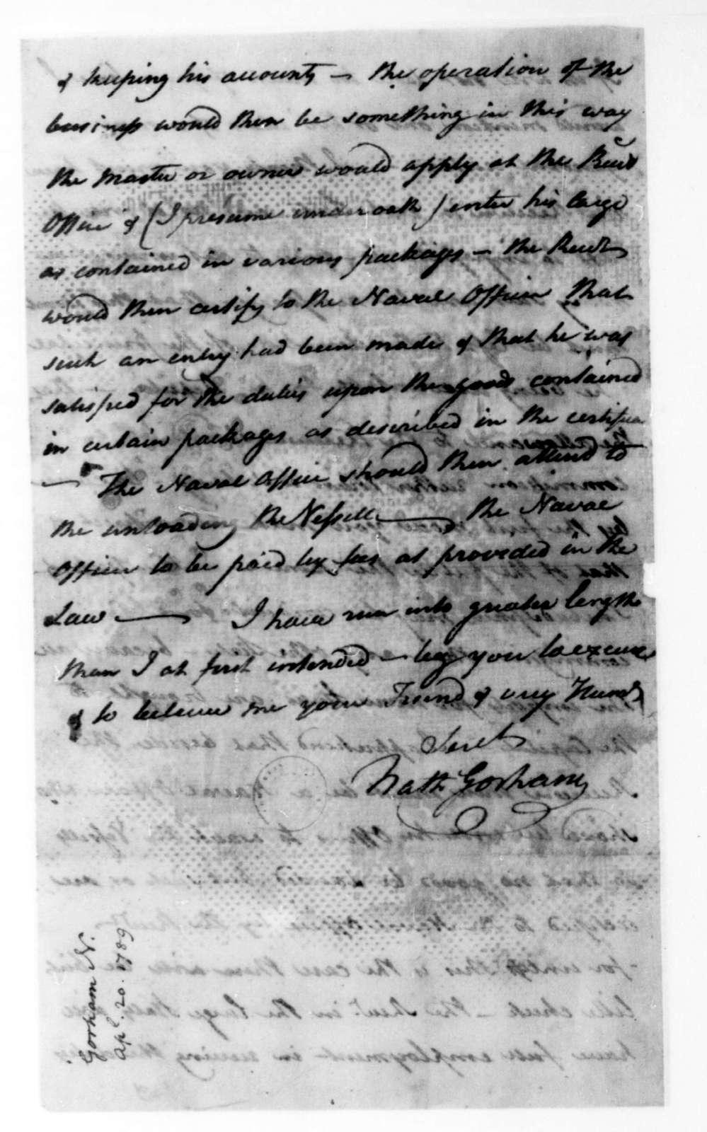 Nathaniel Gorham to James Madison, April 20, 1789.