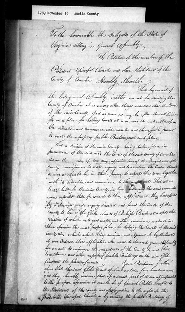November 16, 1789, Amelia, Members of Protestant Episcopal Church, for act to permit trustees of Raleigh Parish to sell portion of glebe land whereon a courthouse may be erected.