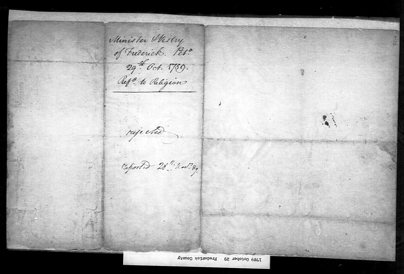 October 29, 1789, Frederick, Frederick Parish, for act to permit reopening of lawsuits against John Nevill, who absconded with church funds.