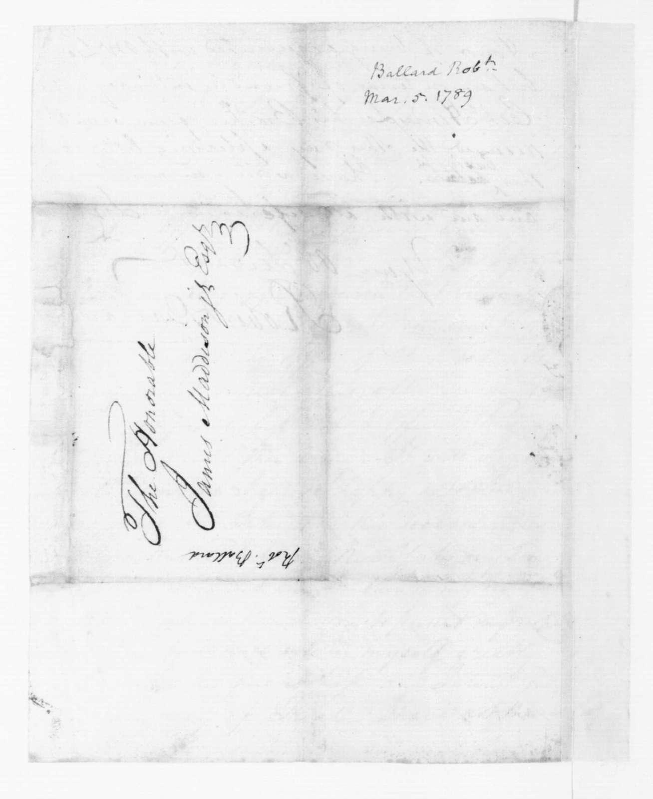 Robert Ballard to James Madison, March 5, 1789.