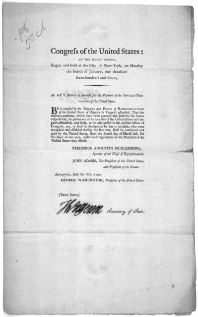 ... An Act further to provide for the payment of the invalid pensioners of the United States. [New York: Printed by Francis Childs and John Swaine, 1790].