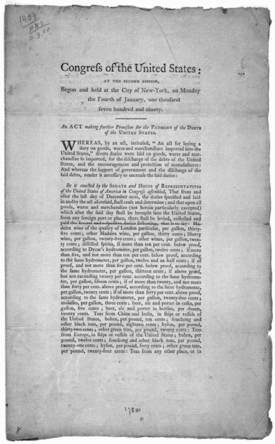 ... An act making further provision for the payment of the debt of the United States. [New York] Printed by Francis Childs and John Swaine. [1790].