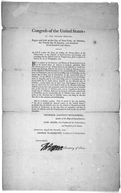 ... An act to alter the times for holding the Circuit Courts of the Unite States in the Districts of South-Carolina and Georgia, and providing that the District Court of Pennsylvania shall in future be held at the City of Philadelphia only. [New