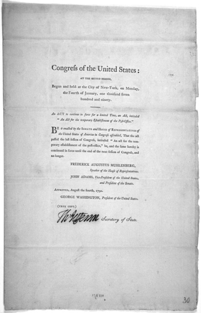"""... An act to continue in force for a limited time, an act, intituled """"An act for the temporary establishment of the Post-office."""" [New York: Printed by Francis Childs and John Swaine, 1790.]."""