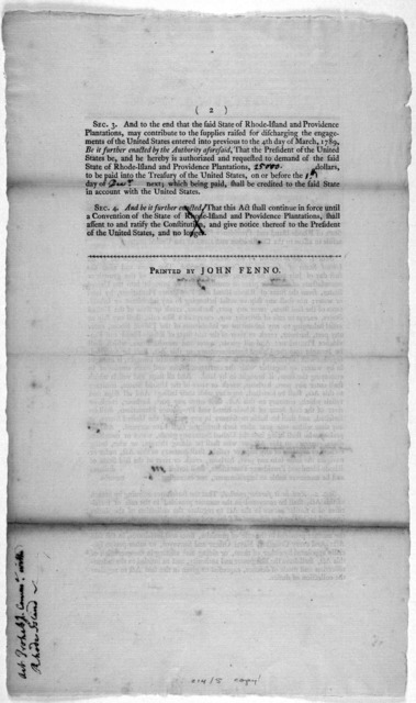 An act to prevent bringing goods, wares, and merchandizes, from the state of Rhode-Island and Providence plantations, into the United States; and to authorize a demand of money from the said state ... [Philadelphia] Printed by John Fenno [1790].