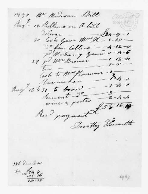 Dorothy Elsworth to James Madison, August 31, 1790. Account.