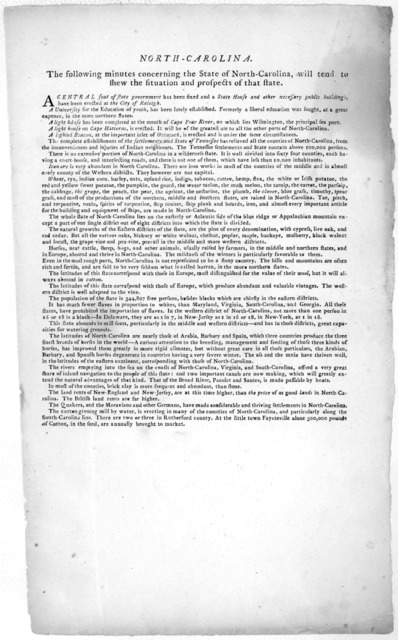 North-Carolina. The following minutes concerning the state of North-Carolina, will tend to shew the situation and prospects of that state ... [1790?].