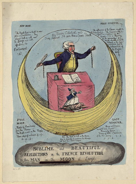 Sublime and beautiful reflections on the French revolution, or the man in the moon at large