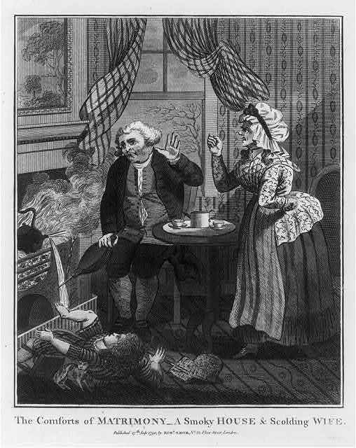The comforts of matrimony - a smoky house and scolding wife