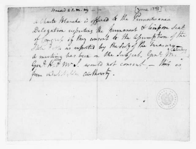 Unknown to James Madison, June, 1790. Note on Pennsylvania Congressional Delegates.