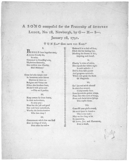 "A song composed for the fraternity of Steuben Lodge, No. 18, Newburg, by G-- H-- S---. January 18, 1791. Tune- ""God save the King."" [Goshen: Printed by David Mandeville, and David M. Westcott, 1791]."