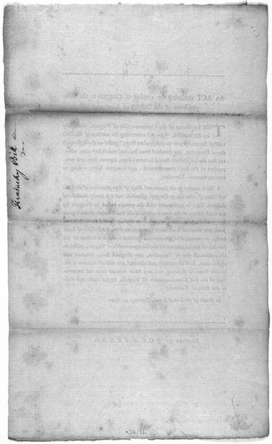 An act declaring the consent of Congress to the independence of the District of Kentucky ... In Senate of the United States, January 5, 1790 [i.e. 1791] [New York] Printed by John Fenno [1791].