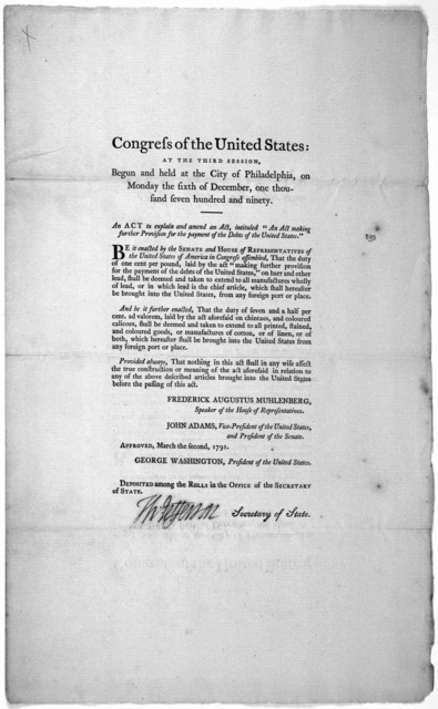 """... An act of explain and amend an act, intituled. """"An act making further provision for the payment of the debts of the United States. [Philadelphia: Printed by Francis Childs and John Swaine, 1791.]."""