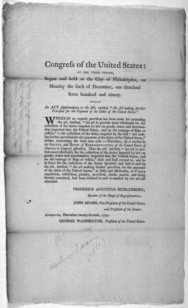 """... An act supplementary to the act,intitled. """"An act making further provision for the payment of the debts of the United States."""" [Philadelphia: Printed by Childs and Swaine, 1791]."""