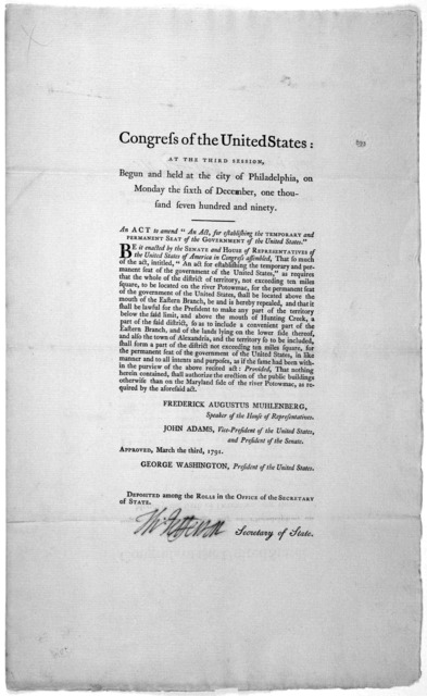 """... An act to amend """"An act for establishing the temporary and permanent seat of the government of the United States. [Philadelphia: Printed by Francis Childs and Johnn Swaine 1791.]."""