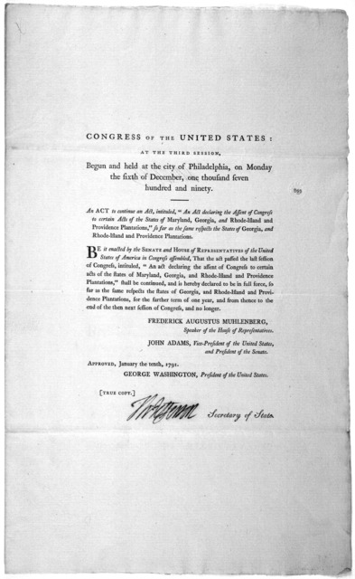 "An act to continue an act intituled, ""And act declaring the assent of Congress to certain acts of the states of Maryland, Georgia, and Rhode Island and Provedence plantations."" so far as the same respects the states of Georgia …"