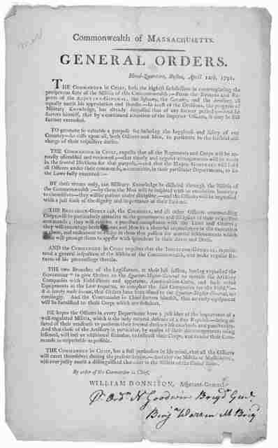 Commonwealth of Massachusetts. General orders. Head-quarters, Boston, April 12th, 1791 ... [Boston: Printed by Thomas Adams, 1791.].