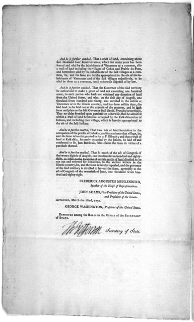 Congress of the United States: at the third session, begun and held at the city of Philadelphia, on Monday the sixth of December, one thousand seven hundred and ninety. An act for granting lands to the inhabitants and settlers at Vincennes and t