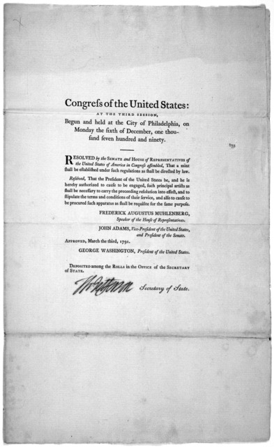 ... Resolved by the Senate and House of representatives of the United States of America assembled, that a mint shall be established under such regulation as shall be directed by law ... [Philadelphia: Printed by Francis Childs and John Swaine, 1