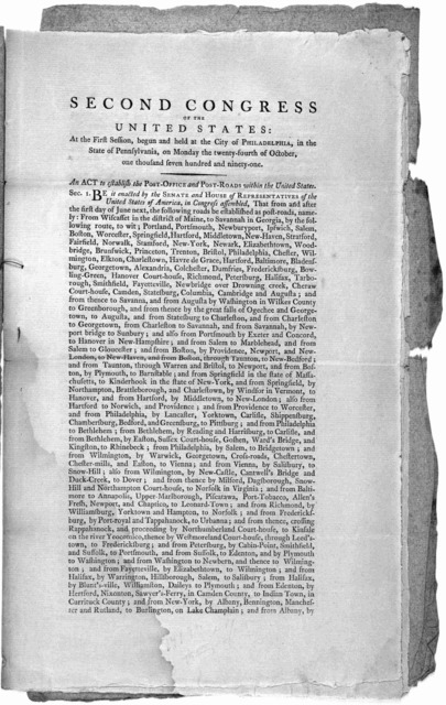 ... An act to establish the Post-office and Post-roads within the United States. [Philadelphia: Printed by Francis Childs and John Swaine. 1792].