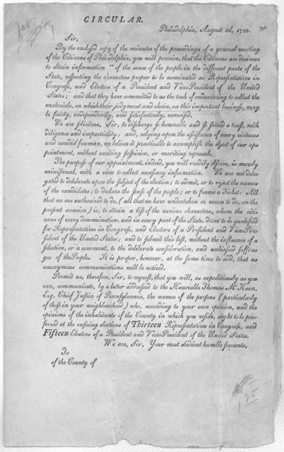 Circular. Philadelphia. August 3, 1792. Sir. By the enclosed copy of the minutes of the proceedings of a general meeting of the Citizens of Philadelphia, you will preceive, that the Citizens are desirous to obtain information of the sense of the