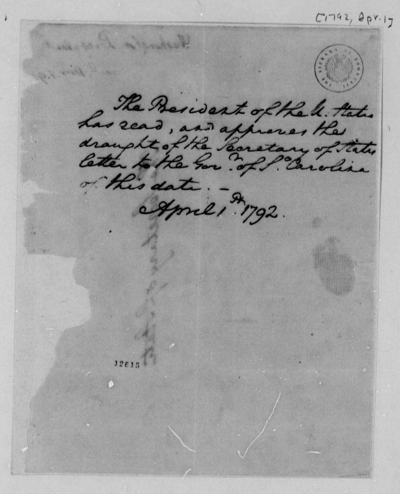 George Washington to Thomas Jefferson, April 1, 1792