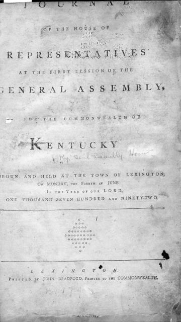 Journal of the House of Representatives at the first session of the General Assembly, for the commonwealth of Kentucky