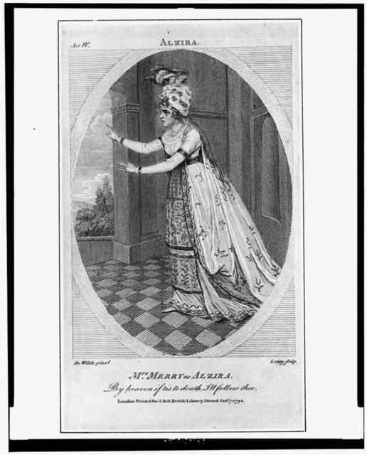 Mrs. Merry as Alzira / De Wilde pinxt. ; Leney sculp.