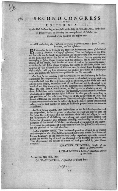 Second Congress of the United States: At the first session, begun and held at the City of Philadelphia, in the state of Pennsylvania, on Monday the twenty-fourth of October one thousand seven nundred and ninety-one. An act quthorizing the grant