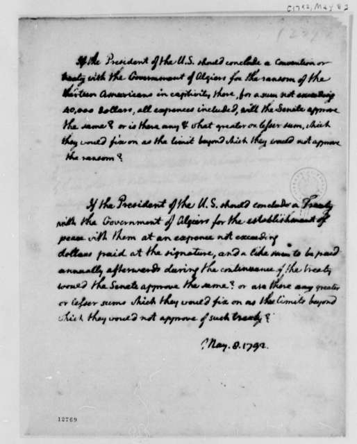 Thomas Jefferson to U. S. Senate, May 8, 1792, Thirteen American Captives in Algiers