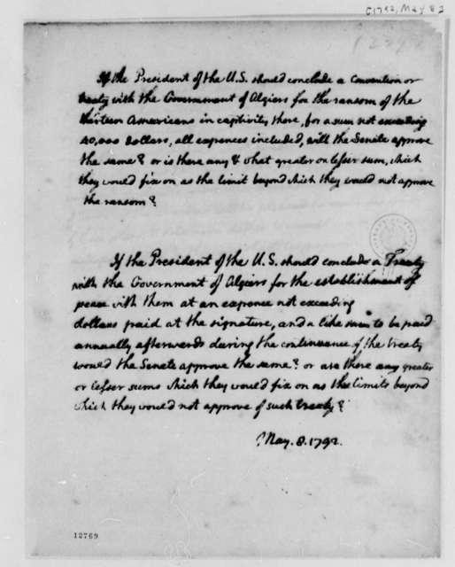 Thomas Jefferson to U. S. Senate, May 8, 1792, Treaty with Algiers