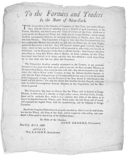 To the farmers and traders in the State of New-York. The Corporation of the Chamber of Commerce of New-York, near twelve months since, took the liberty of addressing you on a subject of great importance ... By order of the Chamber. John Broome,