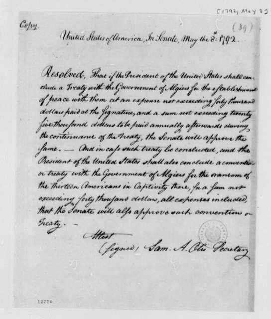 U. S. Senate, May 8, 1792, Resolution on Treaty with Algiers