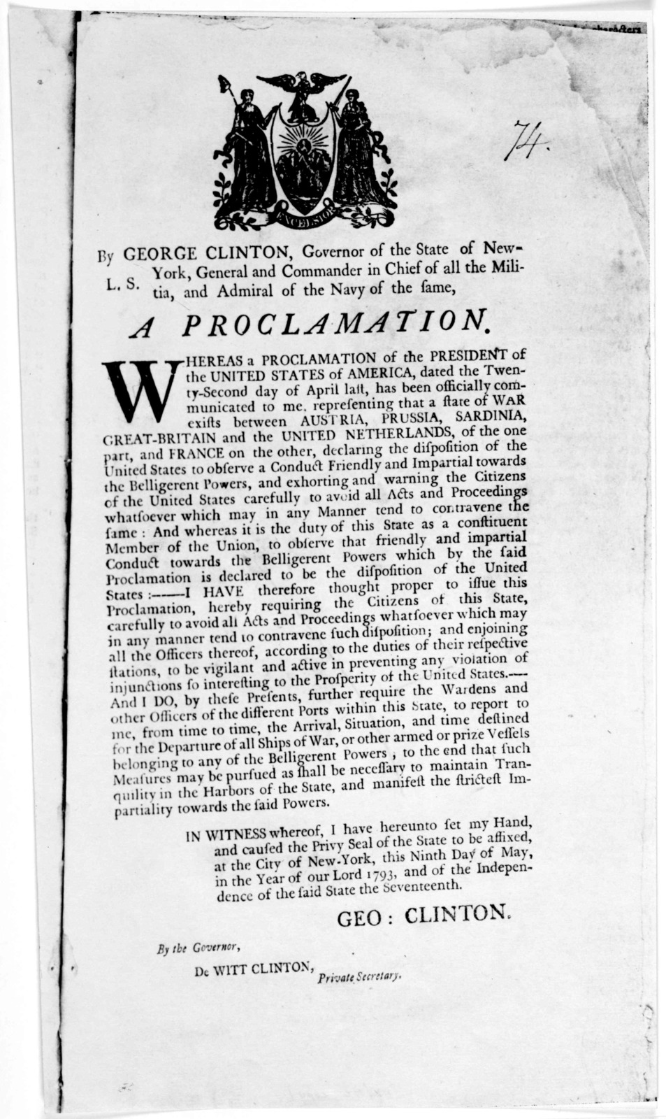 By George Clinton. Governor of the State of New York. General, and commander in chief of all the militia, and admiral of the Navy of the same. A proclamation. Whereas a proclamation of the President of the United States of America, dated the twe
