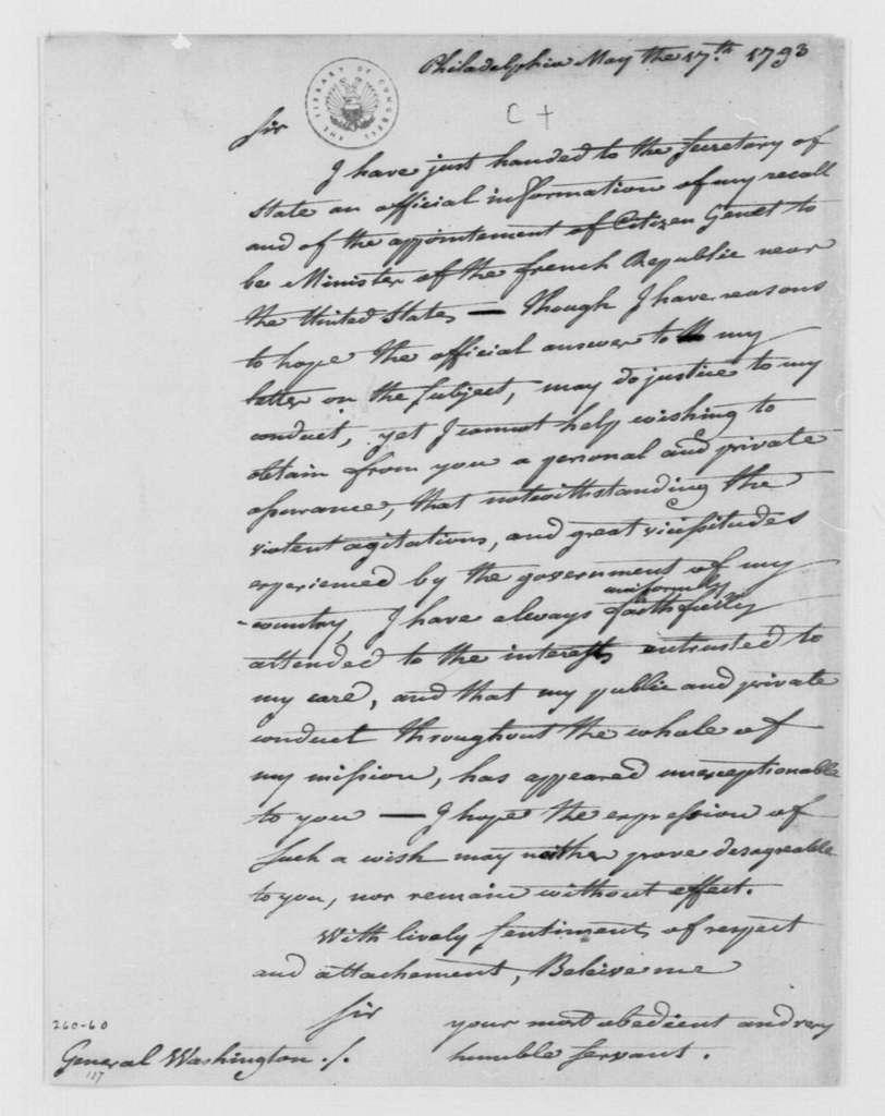 George Washington Papers, Series 4, General Correspondence: Jean B. Ternant to George Washington, May 17, 1793
