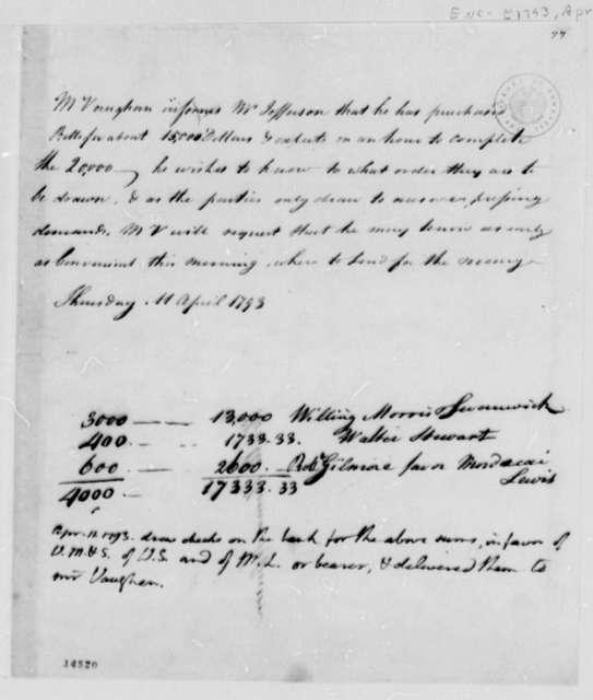 John Vaughan to Thomas Jefferson, April 11, 1793, Financial Account