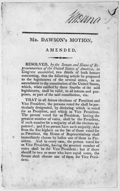 Mr. Dawson's motion, amended. Resolved by the Senate and House of representatives of the United States of America, in Congress assembled ... that the following article be proposed to the legislatures of the several states as an amendment to the