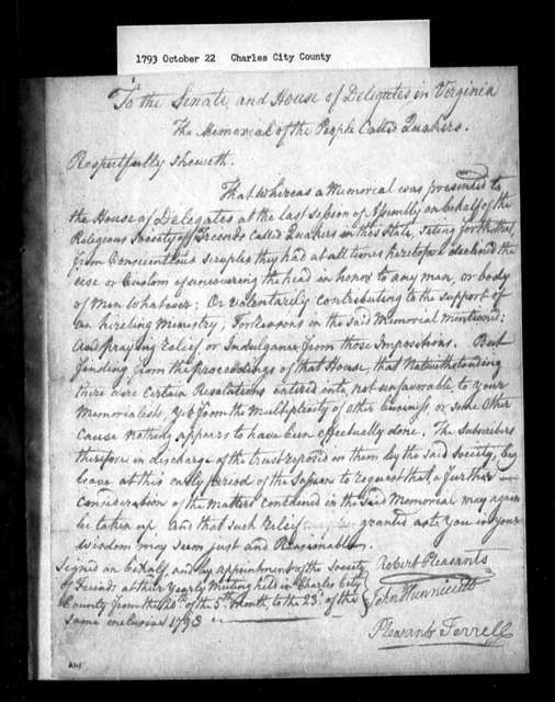 October 22, 1793, Charles City, Quakers, asking that their previous petition, submitted during last session of assembly, be reconsidered.