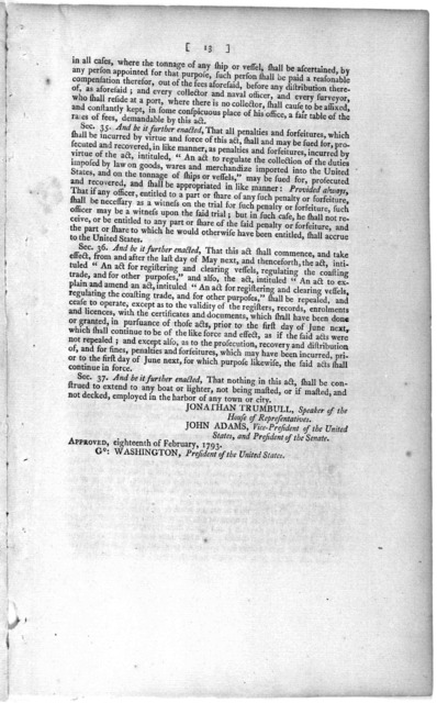 Second Congress of the United States: at the second session, begun and held at the City of Philadelphia, in the State of Pennsylvania, on Monday, the fifth of November, one thousand seven hundred and ninety-two. An act for enrolling and licensin
